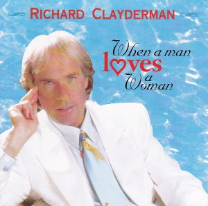 [중고] Richard Clayderman / When A Man Loves A Woman (수입)