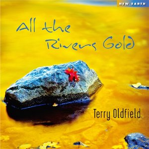 [중고] Terry Oldfield / All The Rivers Gold (Digipack)